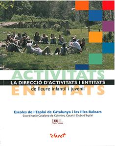 La direcció d'activitats i entitats de lleure infantil i juvenil (2007)
